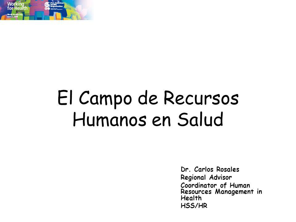 El Campo de Recursos Humanos en Salud