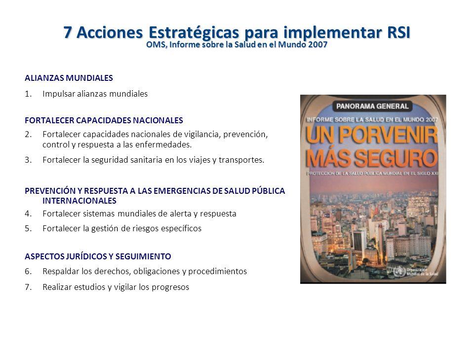 7 Acciones Estratégicas para implementar RSI OMS, Informe sobre la Salud en el Mundo 2007