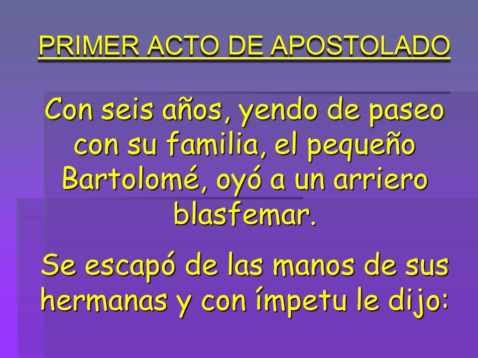 PRIMER ACTO DE APOSTOLADO
