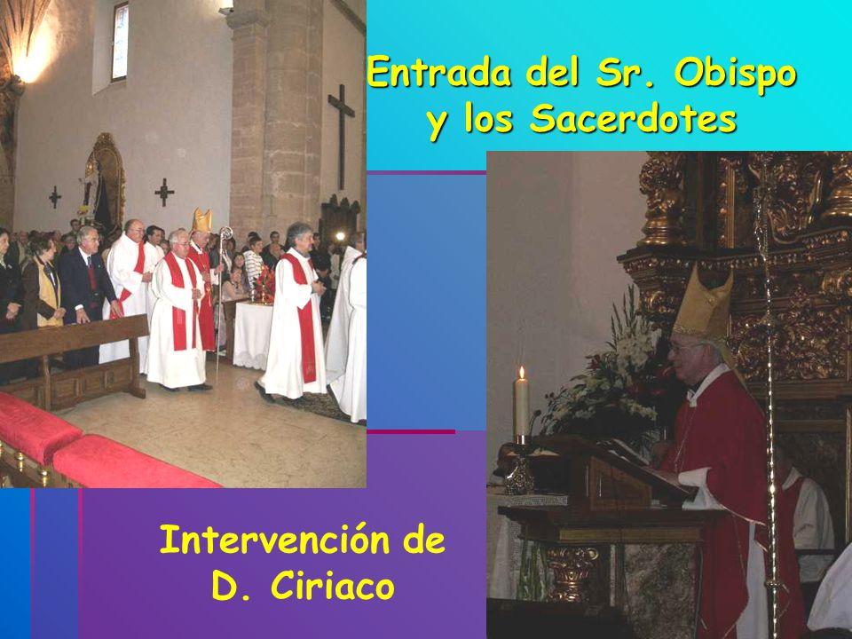 Entrada del Sr. Obispo y los Sacerdotes