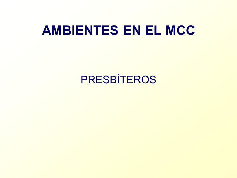 AMBIENTES EN EL MCC PRESBÍTEROS