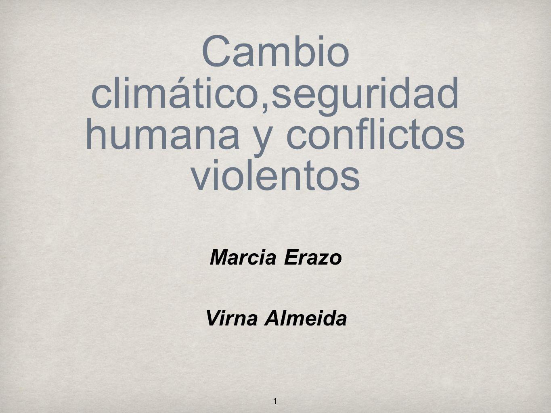 Cambio climático,seguridad humana y conflictos violentos