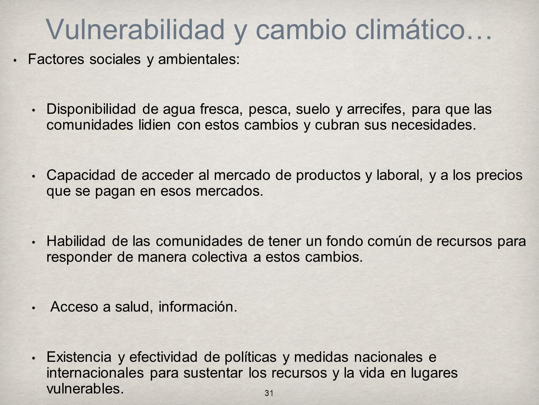 Vulnerabilidad y cambio climático…