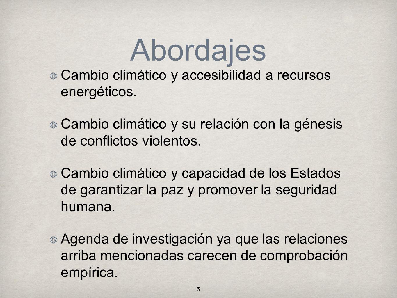 Abordajes Cambio climático y accesibilidad a recursos energéticos.
