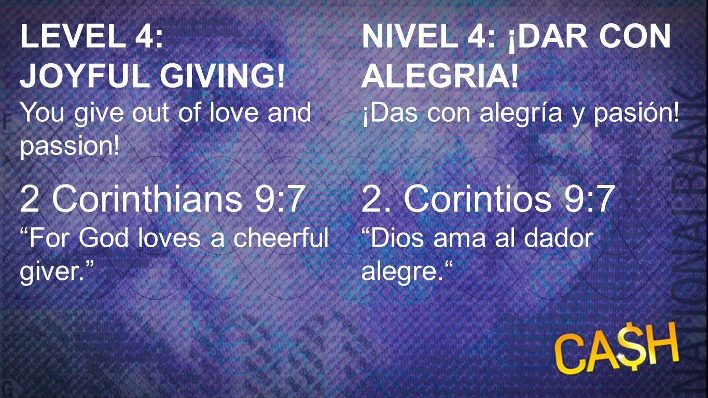 2. Corintios 9:7 Dios ama al dador alegre.