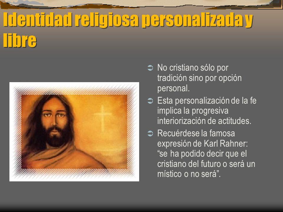 Identidad religiosa personalizada y libre