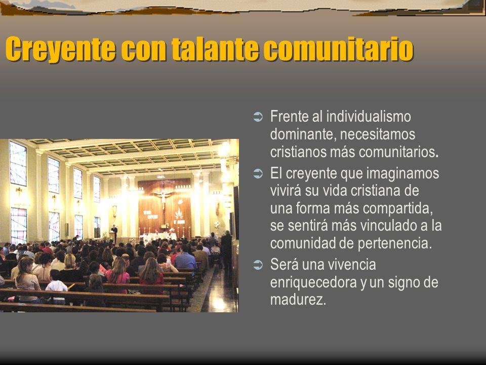 Creyente con talante comunitario