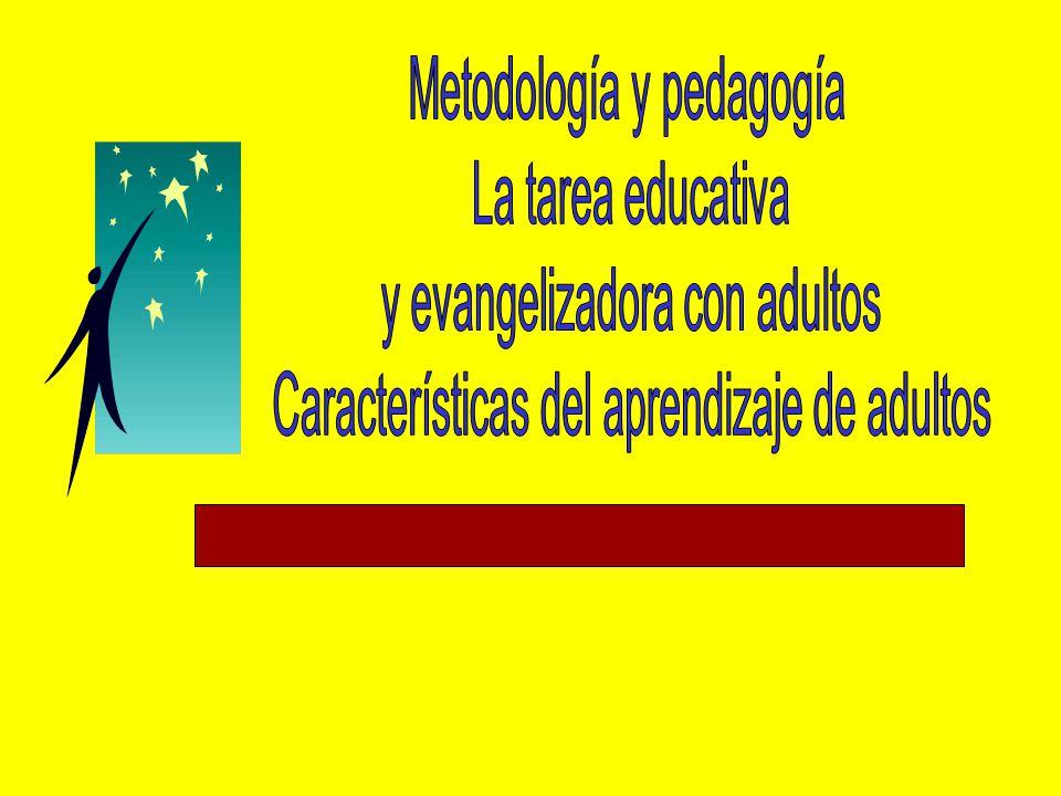 Metodología y pedagogía La tarea educativa