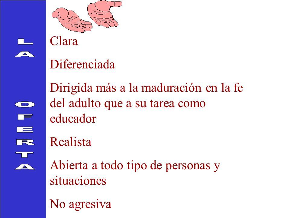 LA OFERTA Clara Diferenciada