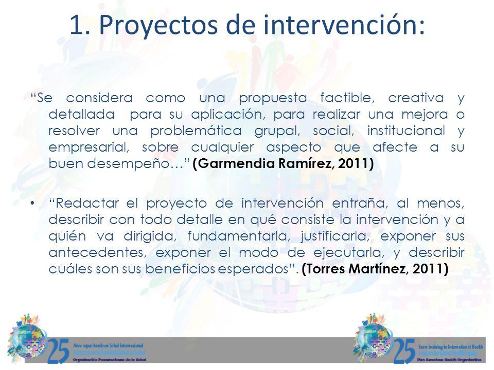 1. Proyectos de intervención: