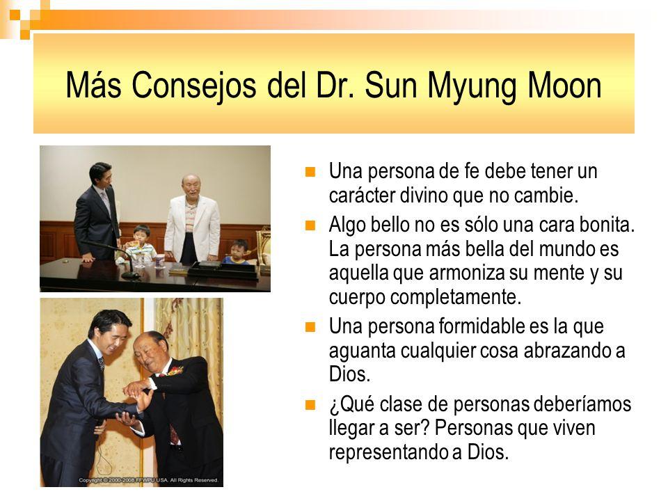 Más Consejos del Dr. Sun Myung Moon