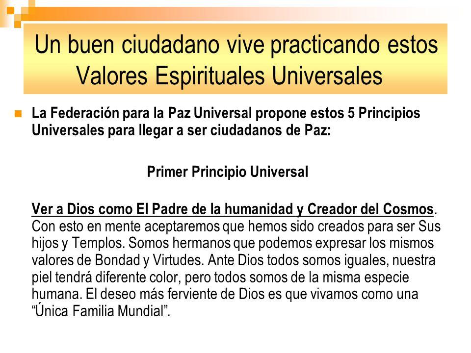Un buen ciudadano vive practicando estos Valores Espirituales Universales