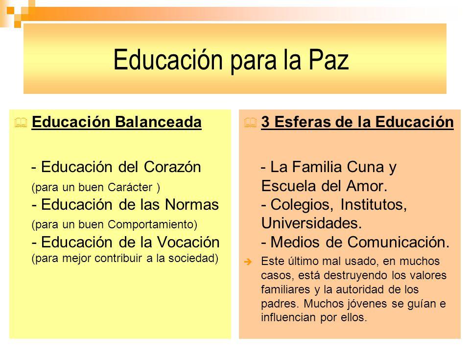 Educación para la Paz Educación Balanceada