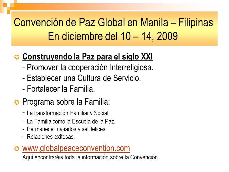Convención de Paz Global en Manila – Filipinas En diciembre del 10 – 14, 2009