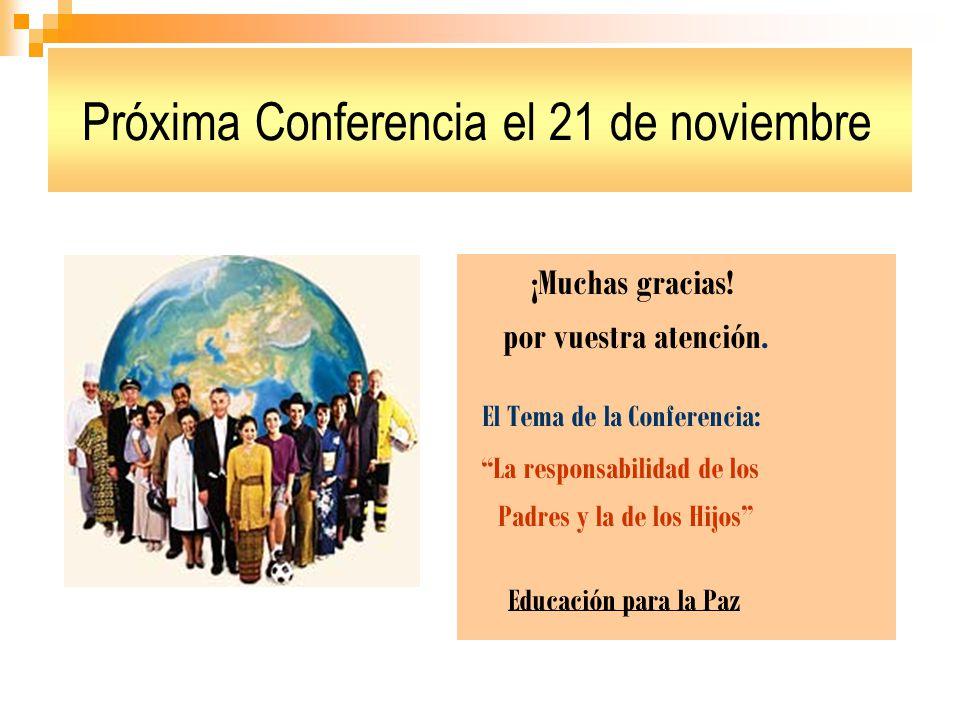 Próxima Conferencia el 21 de noviembre