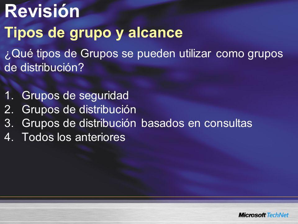 Revisión Tipos de grupo y alcance