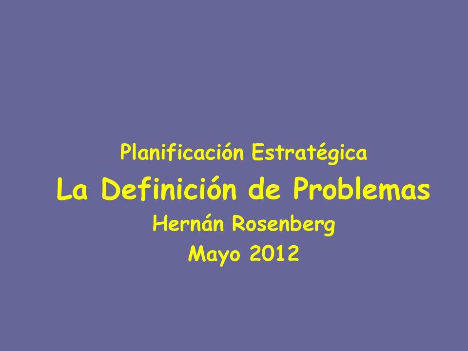 Planificación Estratégica La Definición de Problemas