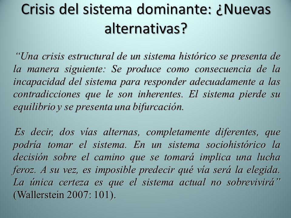 Crisis del sistema dominante: ¿Nuevas alternativas