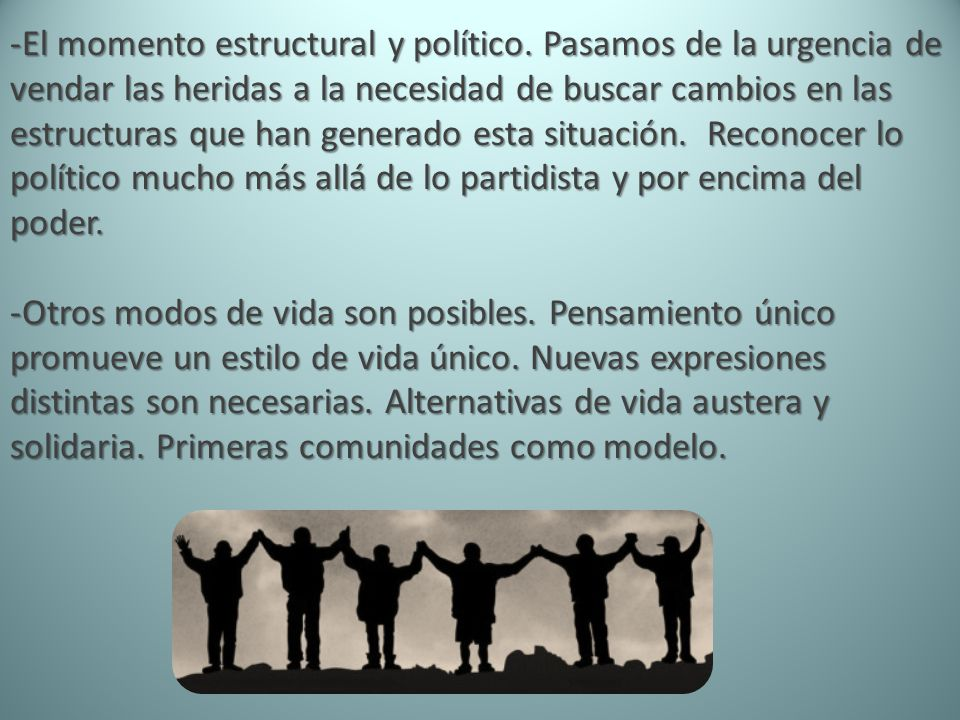 El momento estructural y político