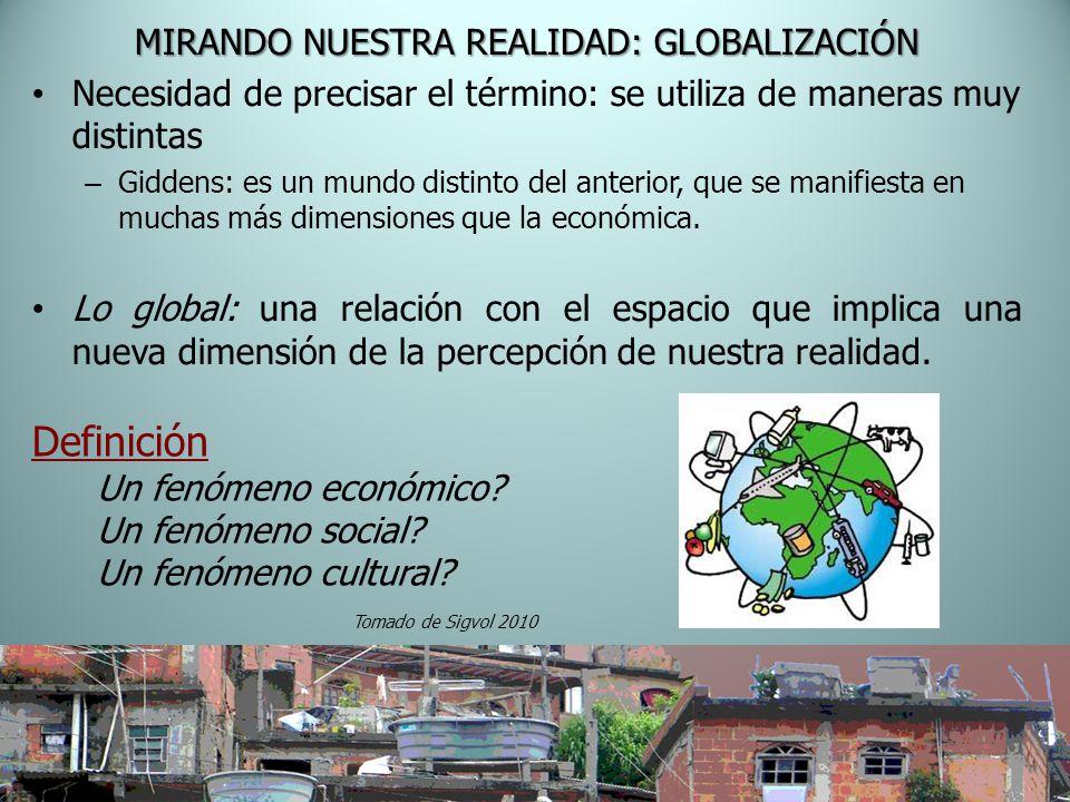 MIRANDO NUESTRA REALIDAD: GLOBALIZACIÓN