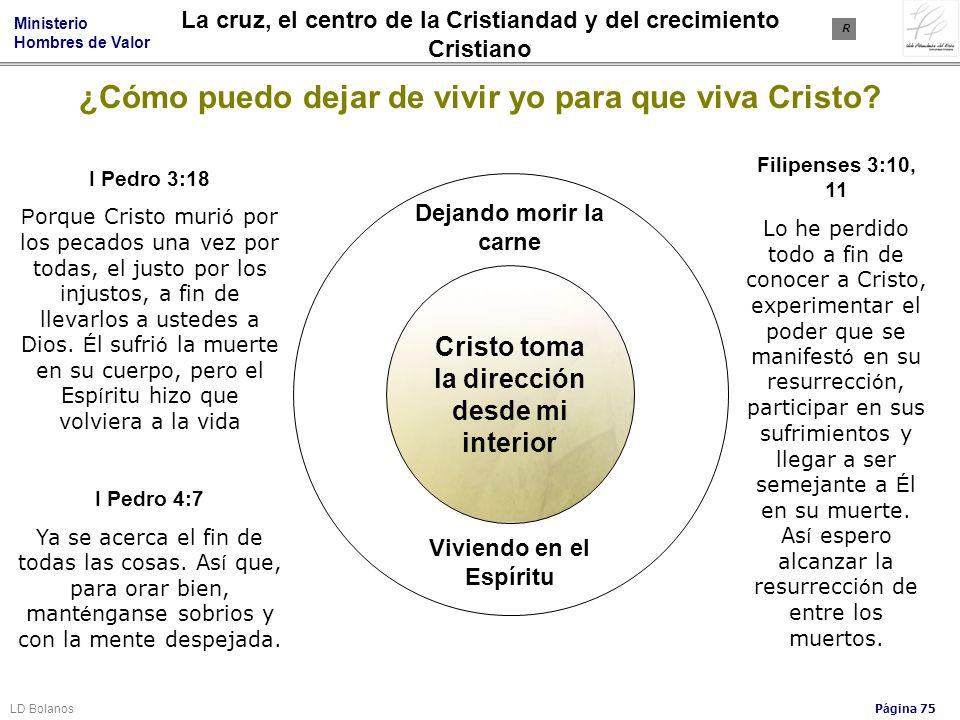 ¿Cómo puedo dejar de vivir yo para que viva Cristo