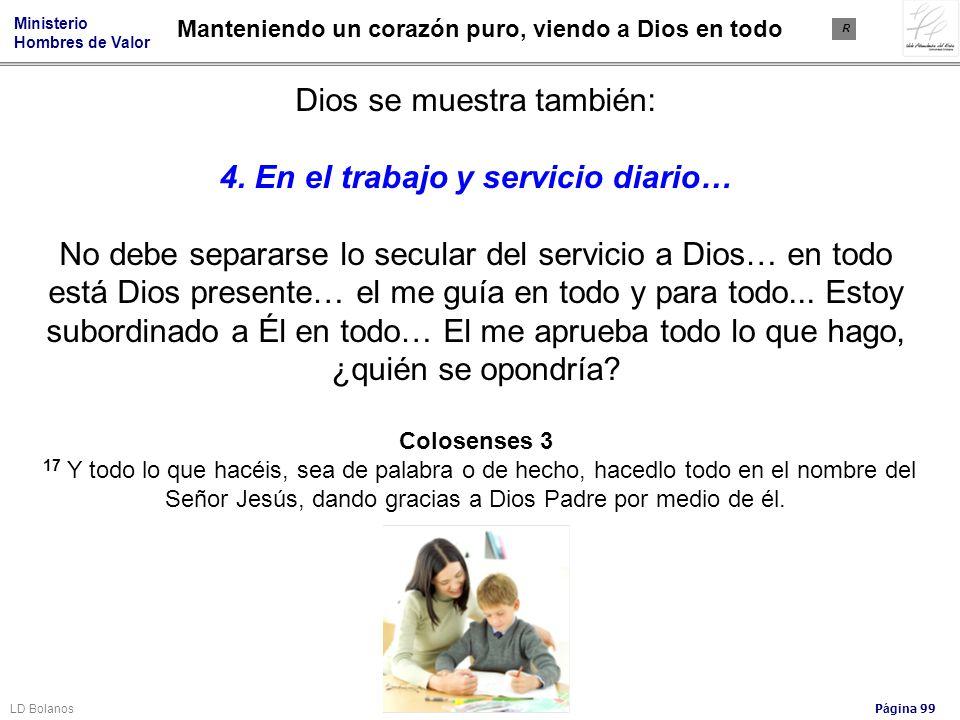 4. En el trabajo y servicio diario…
