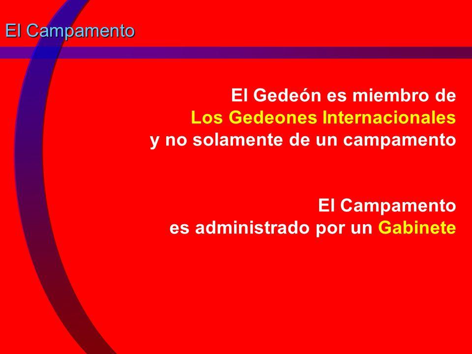 El Campamento El Gedeón es miembro de Los Gedeones Internacionales y no solamente de un campamento.
