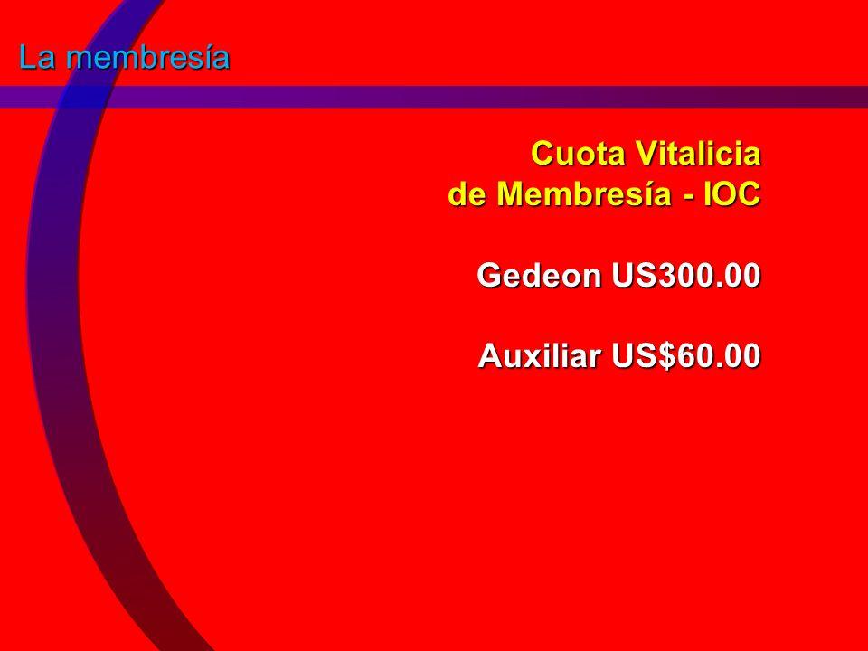 Cuota Vitalicia de Membresía - IOC Gedeon US300.00 Auxiliar US$60.00