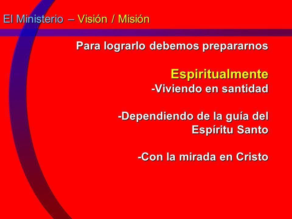 El Ministerio – Visión / Misión