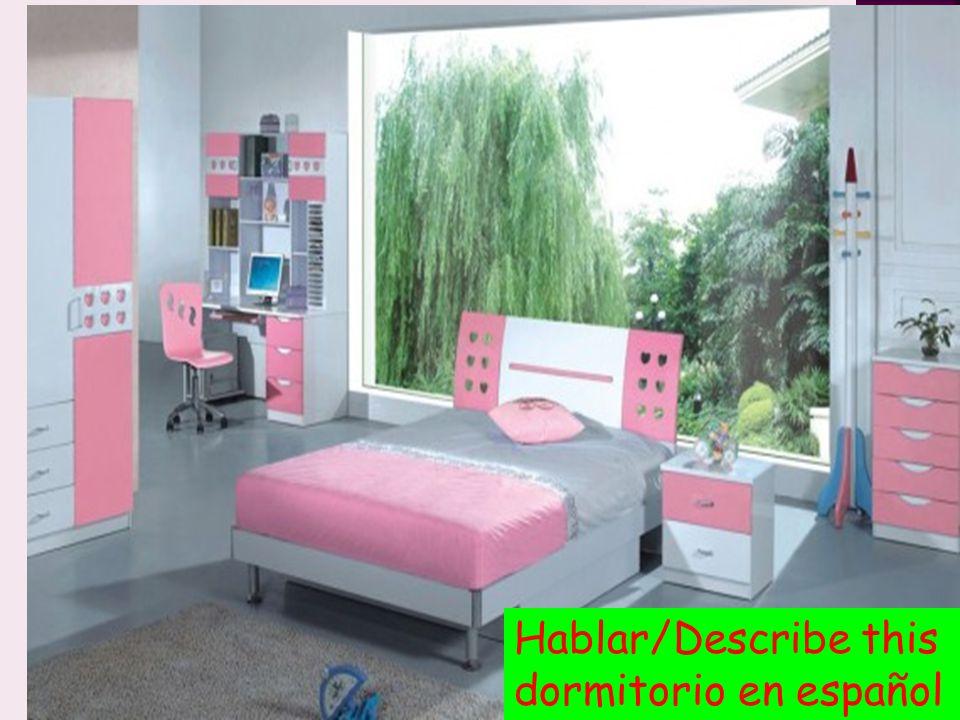 Hablar/Describe this dormitorio en español