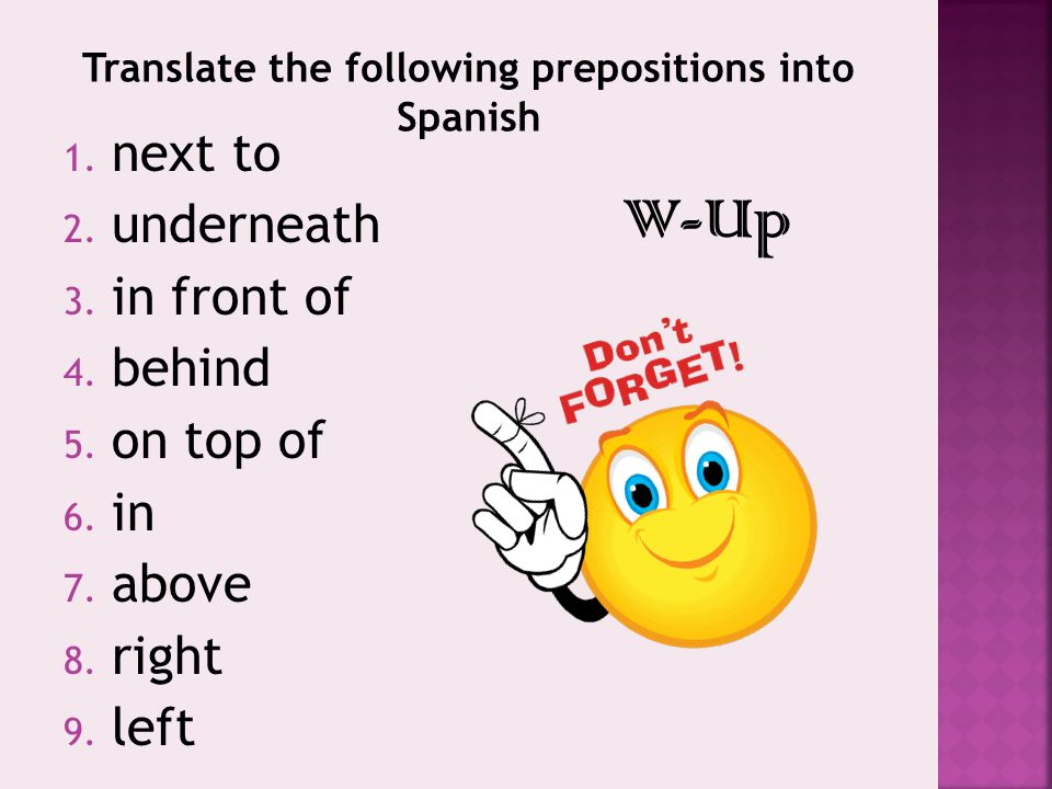 Translate the following prepositions into Spanish
