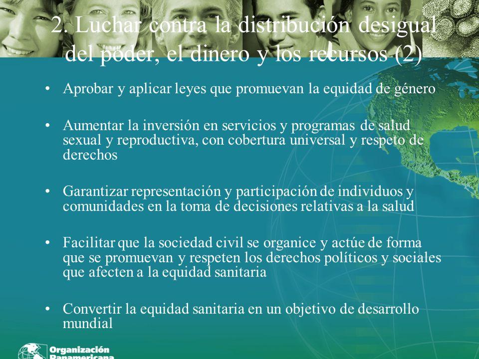 2. Luchar contra la distribución desigual del poder, el dinero y los recursos (2)