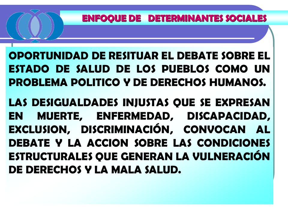ENFOQUE DE DETERMINANTES SOCIALES