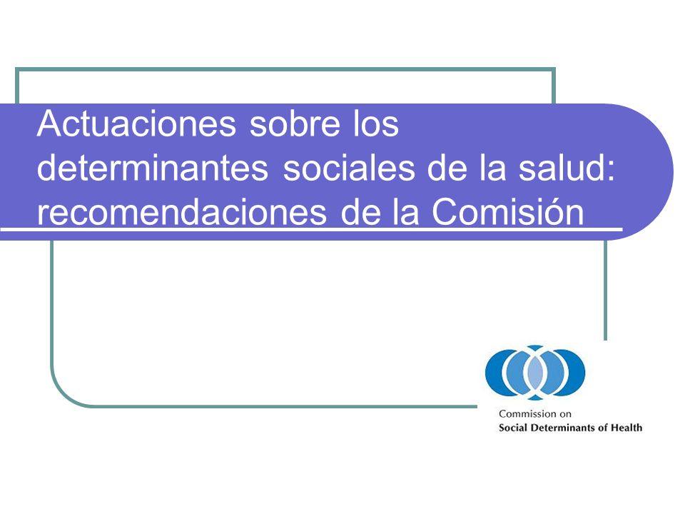 Actuaciones sobre los determinantes sociales de la salud: recomendaciones de la Comisión
