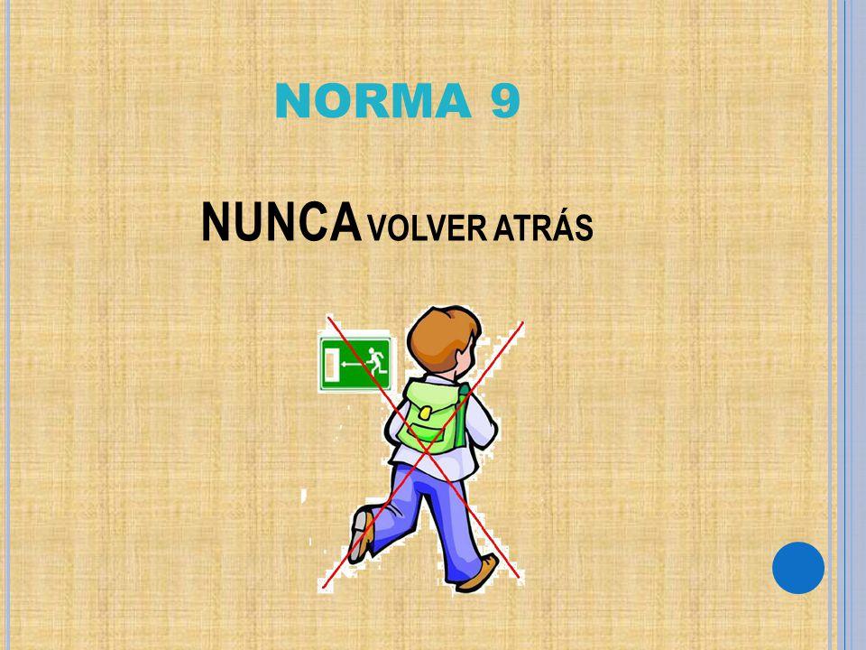 NORMA 9 NUNCA VOLVER ATRÁS