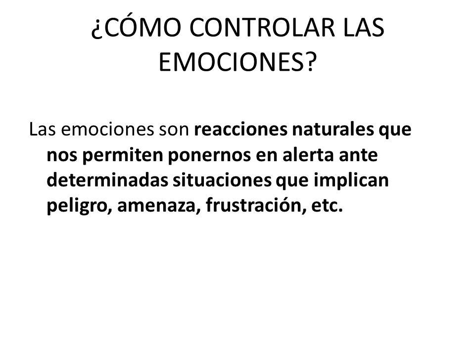¿CÓMO CONTROLAR LAS EMOCIONES