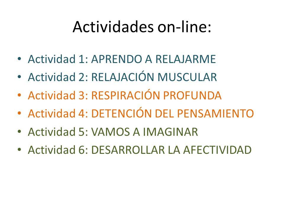Actividades on-line: Actividad 1: APRENDO A RELAJARME