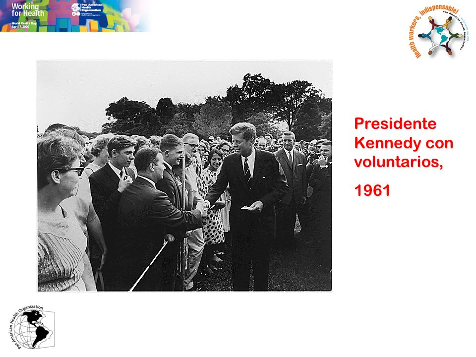 Presidente Kennedy con voluntarios,