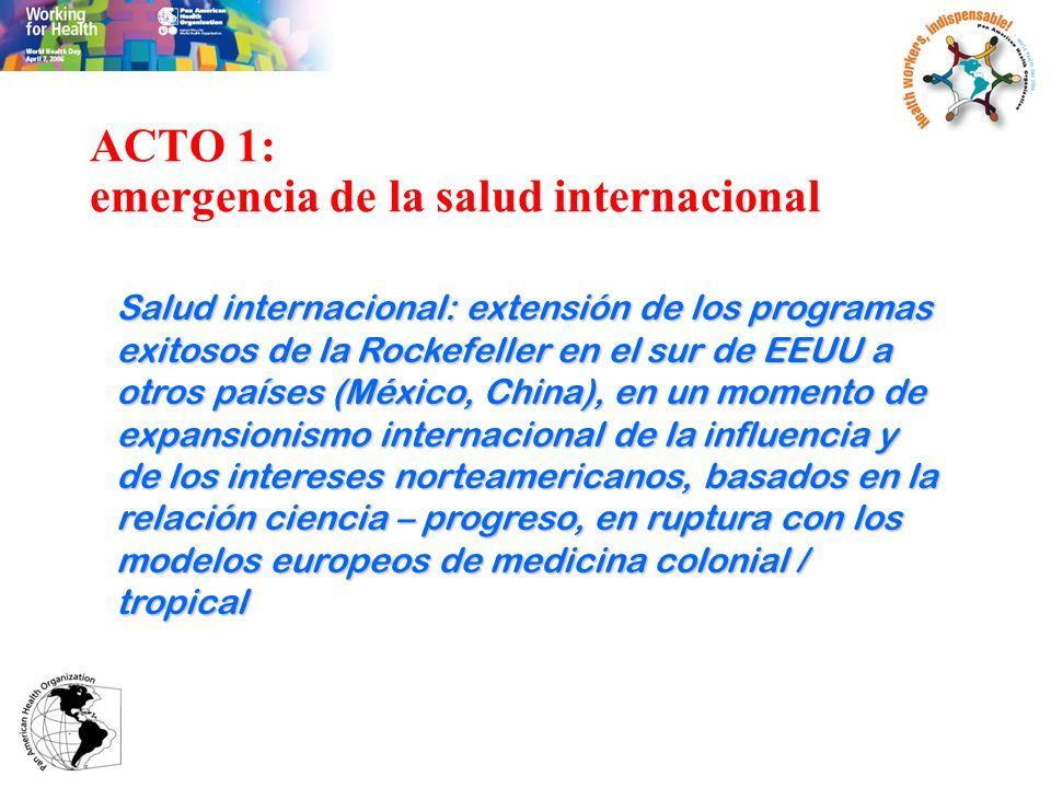 ACTO 1: emergencia de la salud internacional
