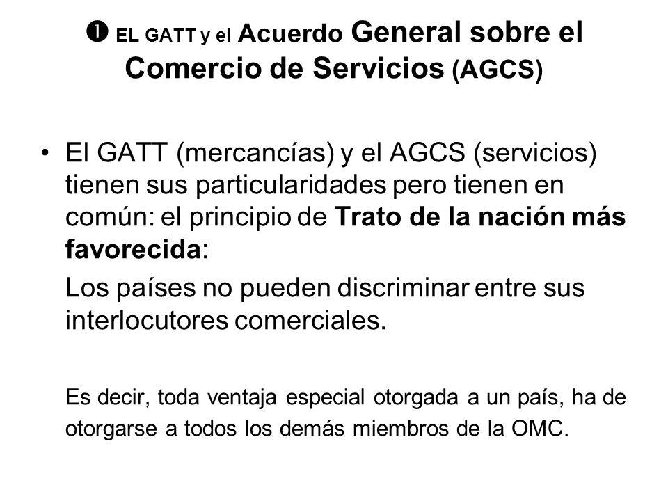  EL GATT y el Acuerdo General sobre el Comercio de Servicios (AGCS)