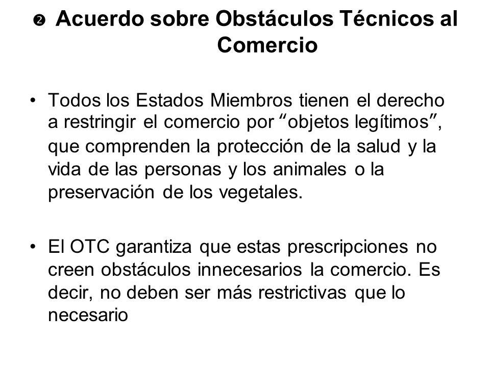  Acuerdo sobre Obstáculos Técnicos al Comercio