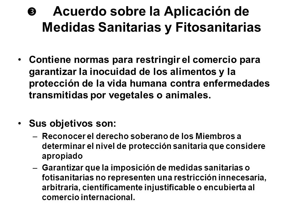  Acuerdo sobre la Aplicación de Medidas Sanitarias y Fitosanitarias