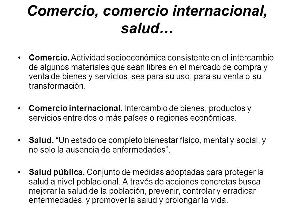 Comercio, comercio internacional, salud…