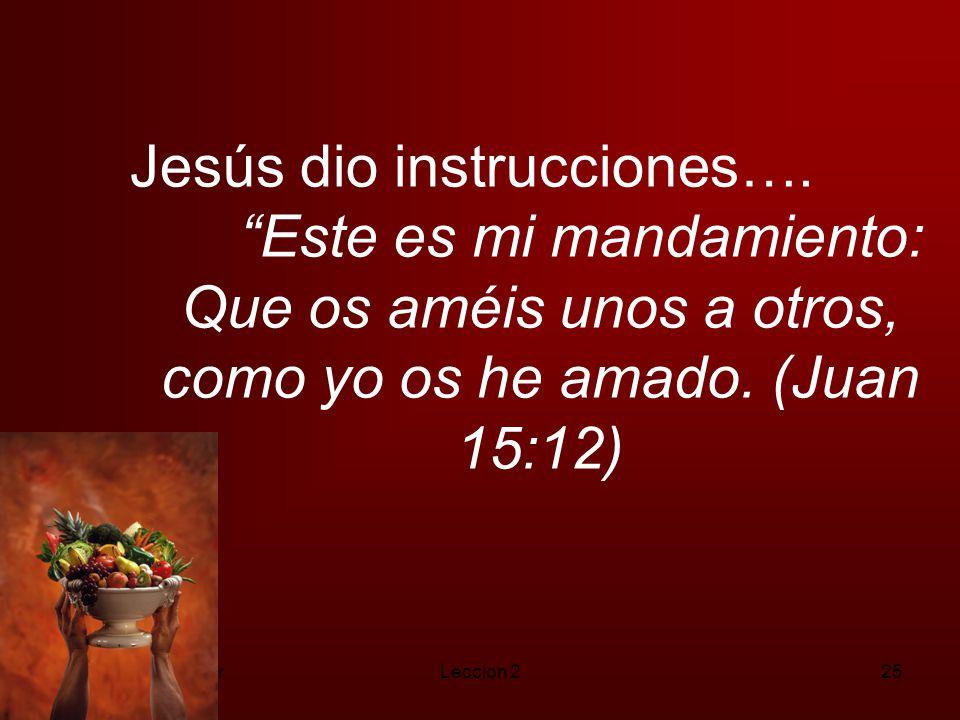 Jesús dio instrucciones….