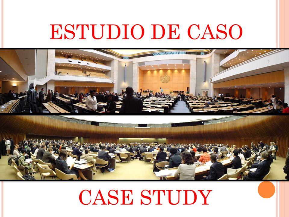 ESTUDIO DE CASO CASE STUDY