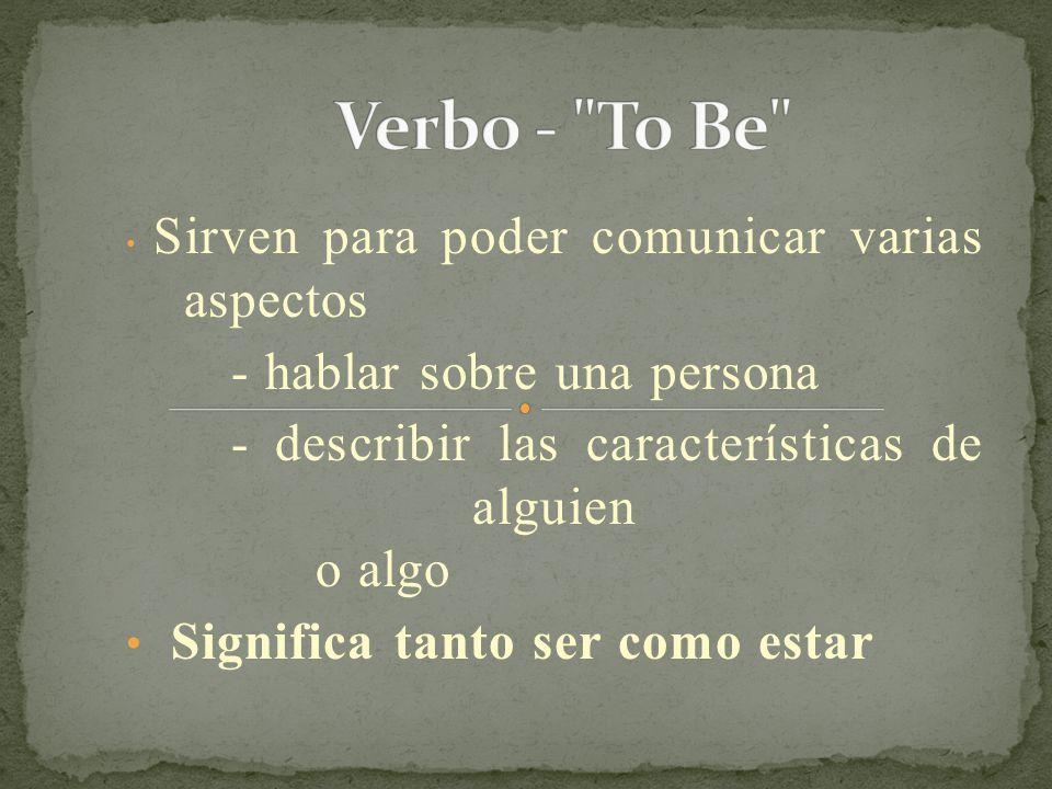 Verbo - To Be - hablar sobre una persona