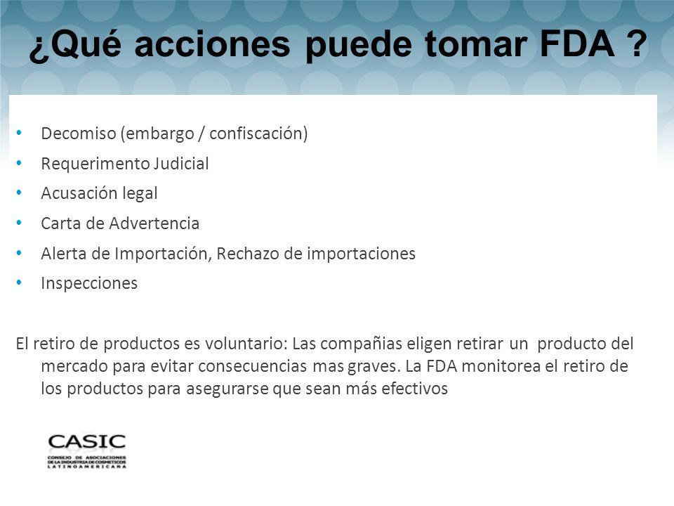 ¿Qué acciones puede tomar FDA