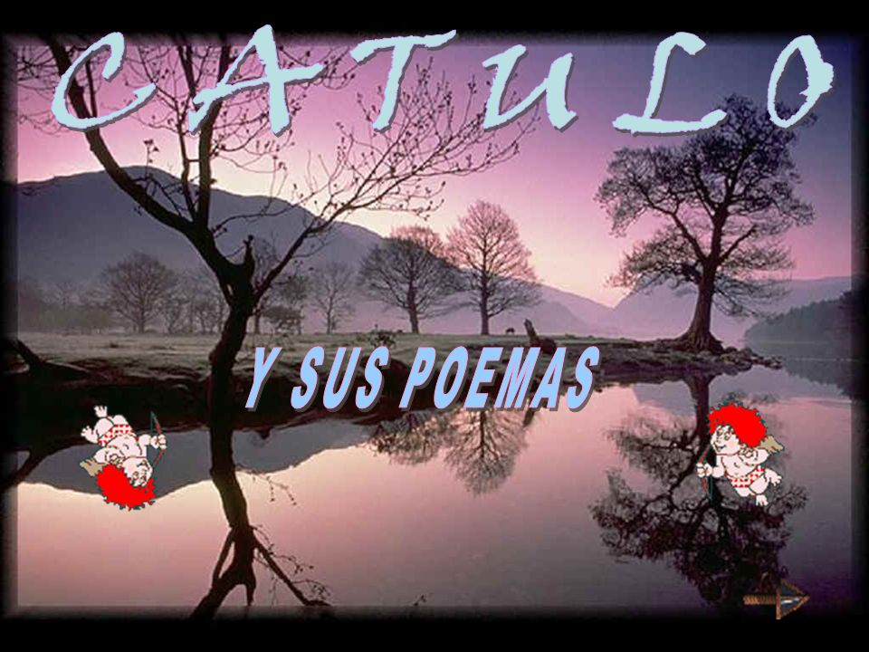 CATULO Y SUS POEMAS