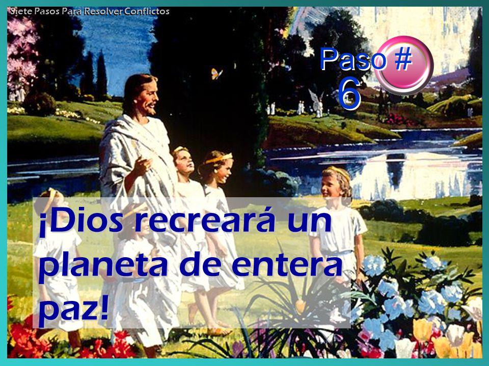 ¡Dios recreará un planeta de entera paz!