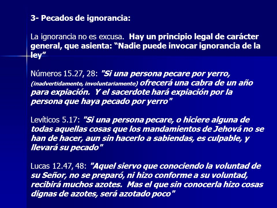 3- Pecados de ignorancia: